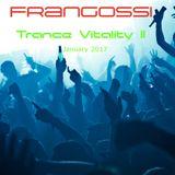 Frangossi - Trance Vitality II [January 2017]