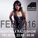 Melanie Morena Nightwax Febuary Mix 2016