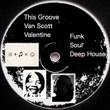 This Groove van Scott Valentine nice funky olds school tunes re mixed and mixed for you to het down