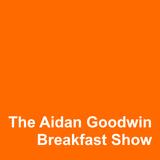 The Aidan Goodwin Breakfast Show 13/12/2015