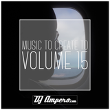 Music To Create To Vol. 15