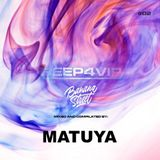 DJ MATUYA - DEEP FOR VIP #002