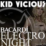 KID VICIOUS: BACARDI®ELECTRONIGHT 29/09/2012