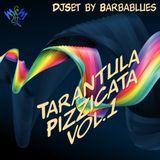 Tarantula Pizzicata vol.1 - DjSet by Barbablues