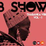B Show - Thabanka Vibes Vol.1