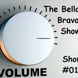The Bella Brava Show - Show #019  It's Monday...Time To Rock!