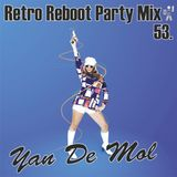 Yan De Mol - Retro Reboot Party Mix 53.