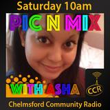 Pic n Mix - @AshaCCR6 - Asha Jhummu - 07/03/15 - Chelmsford Community Radio