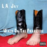 Walk On The Pharcyde (Podcast - 11/11/11) Uncut Hip Hop