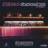 Rocchound - NYE 2014 Live @ Eastwood Berlin