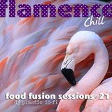 Food Fusion Sessions 21-Flamenco Chill