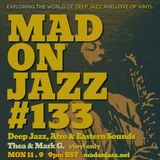 MADONJAZZ #133: Deep Jazz, Afro & Eastern Sounds