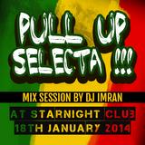 Roots & Dub Live mix by Dj Imran @Starnight Club on 18.01.2014