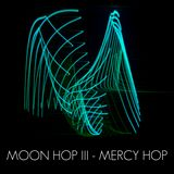MOON HOP mix III - Mercy Hop