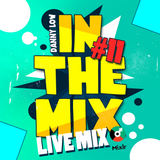 Danny Low - IN THE MIX (LIVE MIX)