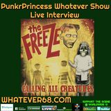 PunkrPrincess Whatever Show with The Freeze recorded live 6/9/19 on whatever68.com