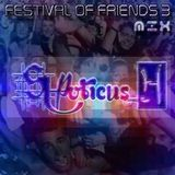 Stupoticus_H - Festival Of Friends III (19-07-2014)