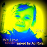 [We love] session minimalistick mixed by Ac Rola 2O13 @ bastion