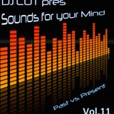DJ CUT pres. Sounds for your Mind 011
