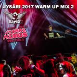DJ ICE K - Jysäri 2017 Warm Up Mix 2