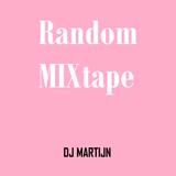 DJ MARTIJN - Random MIXtape 2