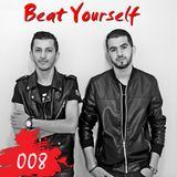 Vip Brothers - Beat Yourself Radio show (008)