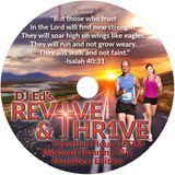 DJ Ed's REV1VE & THR1VE Christian House Workout /Running Mix (Marathon Edition)