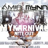 AmirRizzlan&Mynn pres. Machinist - MyKarnival Nite-Out (02.12.2017)