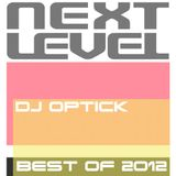 Dj Optick - Nextlevel - Vibe Fm Romania - 27.12.2012 BEST OF 2012