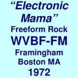 "WVBF 105.7 Framingham Boston MA =>>  ""The Electronic Mama""  <<= Friday, 14th April 1972"