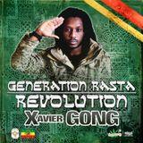 GENERATION RASTA: REVOLUTION (FULL MIXTAPE) by XAVIER GONG - 2015
