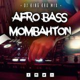Dj King Kho - Afro Bass & Mombahton Mix