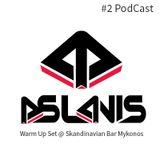 Dj John Aslanis - Podcast #2 Skandinavian Bar Warm Up