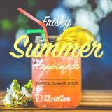 Frisky Summer Happiness - Tropical Summer House Mix 2016