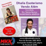 Programa Dhalia Esoterismo Vendo Alem 15.08.2017 - Fatima Moral e Dra Patricia Bortone