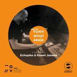 TONY Winyl Sesja: Echoplex