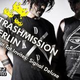 Trashmission Berlin - Kat Kat Tat invites Signal Deluxe