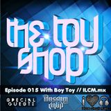 015 The Toy Shop with Boy Toy & Bassam Jalid on ILCM