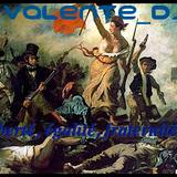 """Valente_DJ """"Liberté, Egalité et Fraternité"""""""
