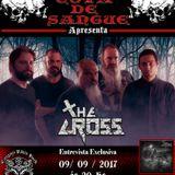Programa Cova de Sangue - #29 - Entrevista com a banda The Cross (09.09.2017)