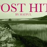 POST HIT #8 by Hatful