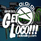 Stevie loco presents get loco live on radiosilky.com guest urban atmosphere/dj fusion 5hour special