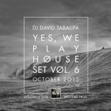 Yes, We Play House Set. Vol. 6 - October 2015