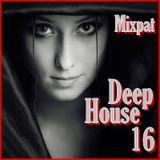 Deep House 16