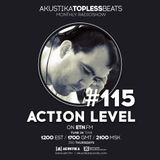 Action Level - Akustika Topless Beats 115 - October 2017