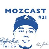 MOZCAST 21 - Live at Sunset from Cafe Del Mar Ibiza