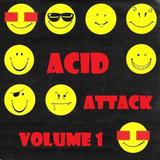 Acid Attack Volume 1