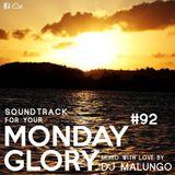 Monday Glory #92