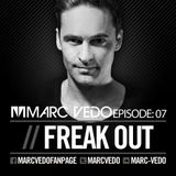 "Marc Vedo ""Freak Out"" Radio show 07"