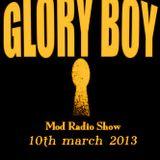 Glory Boy Mod Radio March 10th 2013 Part 3